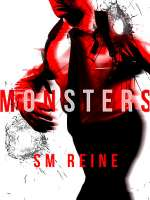 Monsters: A Bloody Love Story (The Bloodless, #1)