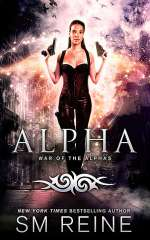 Alpha (War of the Alphas, #3)