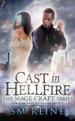 Cast in Hellfire (Mage Craft, #2)