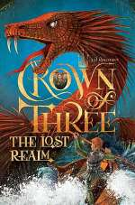 The Lost Realm (Crown of Three, #2)