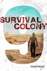 Survival Colony 9 (Survival Colony 9, #1)