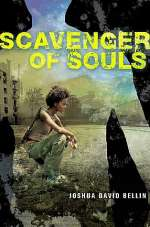 Scavenger of Souls (Survival Colony 9, #2)
