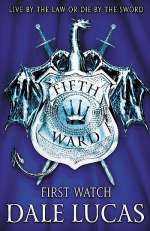 First Watch (The Fifth Ward, #1)