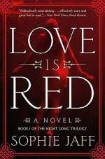 Love is Red (The Night Song Trilogy, #1)