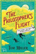 The Philosopher's Flight (The Philosophers, #1)