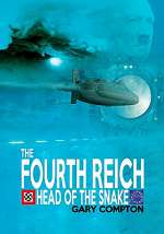 The Fourth Reich - Head of the Snake