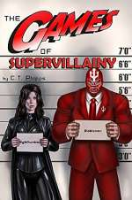 The Games of Supervillainy (The Supervillainy Saga #2)