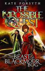 The Beast of Blackmoor Bog (The Impossible Quest, #3)