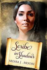 Scribe in Shadows (The Scribe Series, #1)