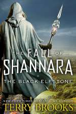 The Black Elfstone (The Fall of Shannara #1)