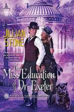 The Miss Education of Dr. Exeter (Phaeton Black, Paranormal Investigator, #3)