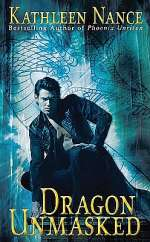 Dragon Unmasked (Earth Magic, #2)