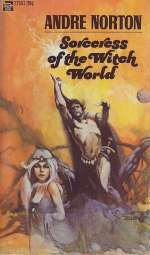 Sorceress of the Witch World (Witch World: Estcarp Cycle, #5)