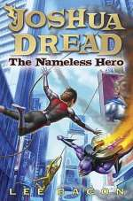 The Nameless Hero (Joshua Dredd, #2)