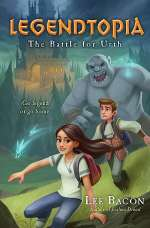 The Battle for Urth (Legendtopia, #1)