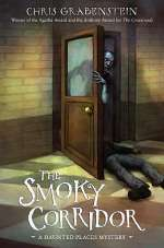 The Smoky Corridor (Haunted Mystery, #3)