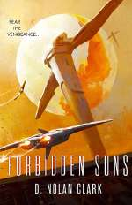 Forbidden Suns (The Silence, #3)