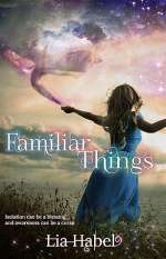 Familiar Things (A Book of All Hollows, #1)