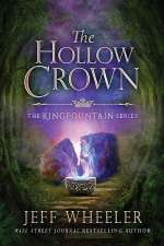 The Hollow Crown (The Kingfountain Series, #4)