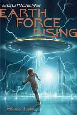 Earth Force Rising (Bounders, #1)