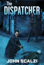 The Dispatcher (The Dispatcher, #1)