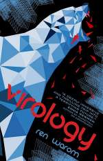 Virology (Escapology, #2)