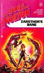 Zarsthor's Bane (Witch World: High Hallack Cycle, #4)