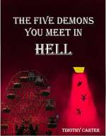 The Five Demons You Meet in Hell