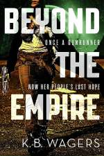 Beyond the Empire (The Indranan War #3)