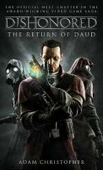 The Return of Daud (Dishonored, #2)
