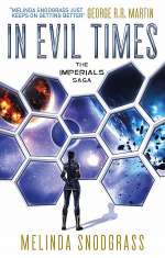 In Evil Times (The Imperials Saga, #2)