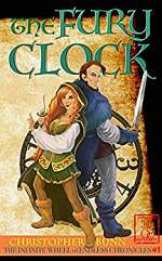 The Fury Clock (The Infinite Wheel of Endless Chronicles, #1)