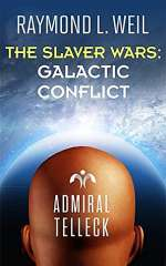 Galactic Conflict (The Slaver Wars, #4)