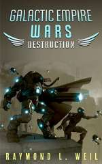 Destruction (Galactic Empire Wars, #1)