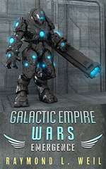 Emergence (Galactic Empire Wars, #2)