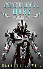 Rebellion (Galactic Empire Wars, #3)