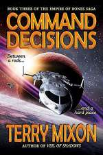 Command Decisions (The Empire of Bones Saga, #3)