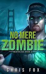 No Mere Zombie (Deathless, #2)