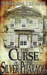 The Curse of the Silver Pharaoh (Verity Fitzroy and the Ministry Seven, #1)