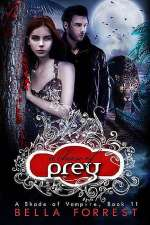A Chase of Prey (A Shade of Vampire, #11)