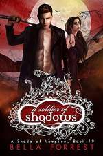A Soldier of Shadow (A Shade of Vampire, #19)