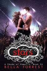 A Bridge of Stars (A Shade of Vampire, #24)