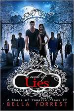 A Web of Lies (A Shade of Vampire, #27)