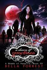 A Dawn of Guardians (A Shade of Vampire, #33)