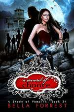 A Sword of Chance (A Shade of Vampire, #34)