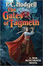 The Gates of Tagmeth (Chronicles of the Kencyrath, #8)