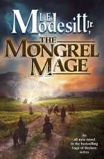 The Mongrel Mage (Saga of Recluce, #19)