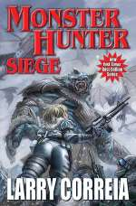 Monster Hunter Siege (Monster Hunter, #6)
