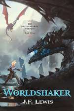 Worldshaker (The Grudgebearer Trilogy, #3)