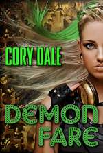 Demon Fare (Spawnstertown Chronicles, #1)